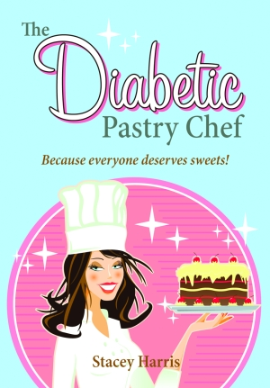 The Diabetic Pastry Chef cookbook by Stacey Harris