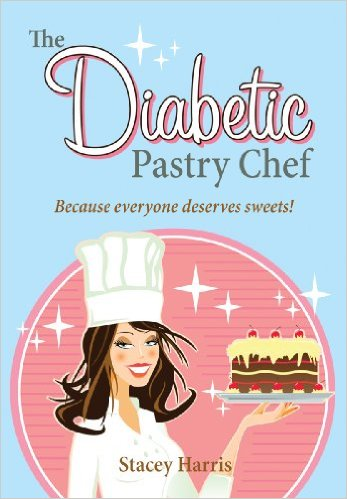 The Diabetic Pastry Chef™ cookbook by Stacey Harris