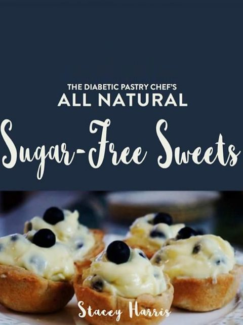 Sugar Free Sweets Cookbook by Stacey Harris