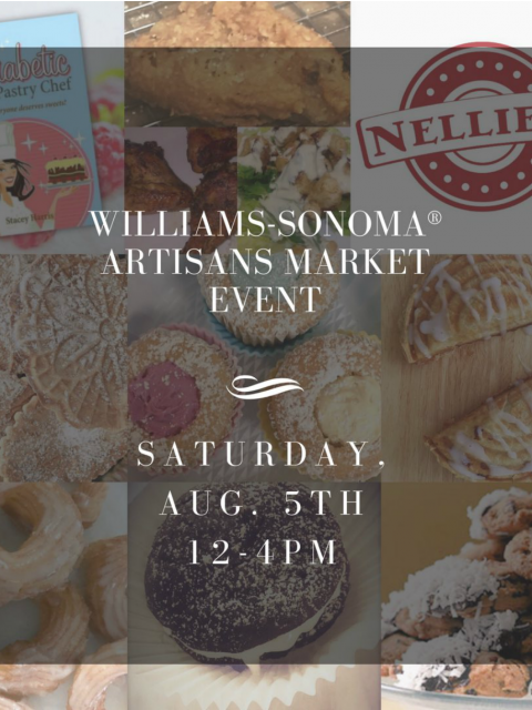 Williams-Sonoma Artisans Market Event Aug. 5th - The Diabetic Pastry Chef